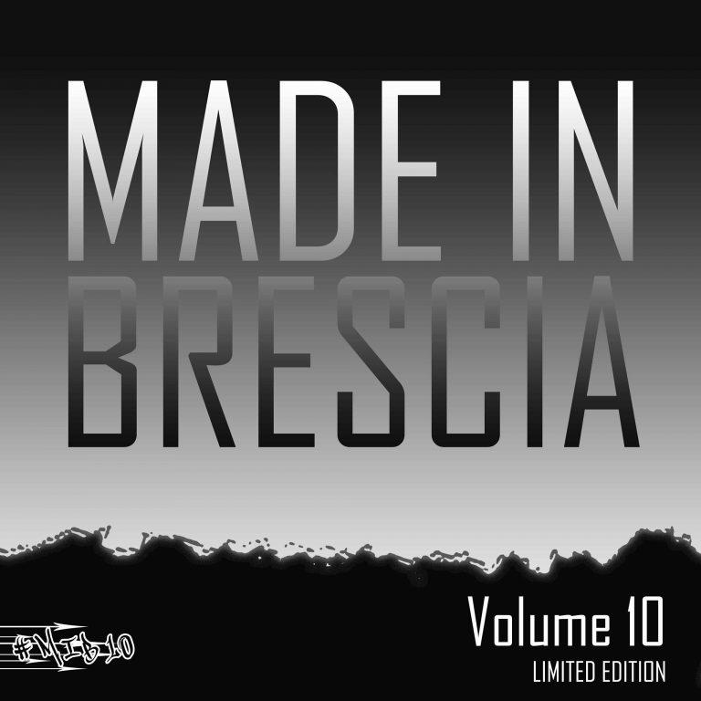 Made in Brescia 10 in dirittura d'arrivo!
