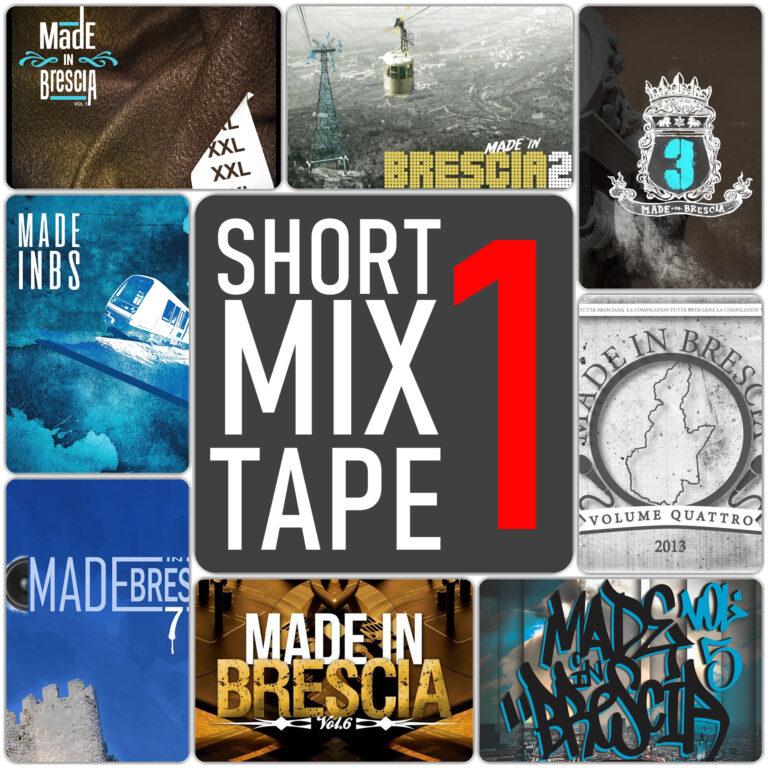 Short Mixtape Made in Brescia n°1