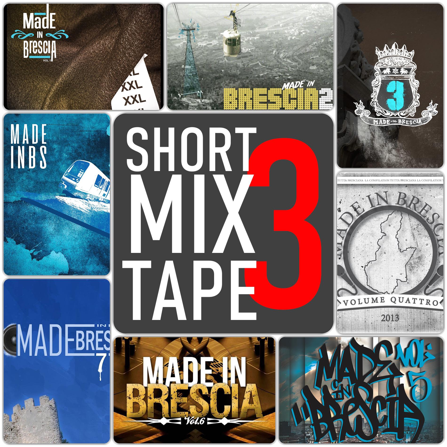 Short Mixtape Made in Brescia n°3